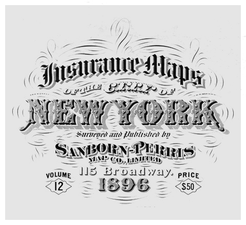 Sanborn Fire insurance map Insurance maps of the city of NEW YORK 1896 typography