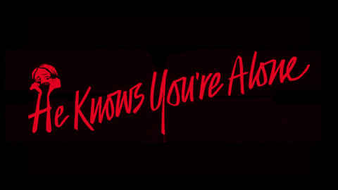 He knows you're alone 1980 movie poster title lettering