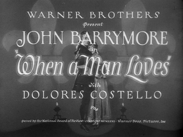 When a Man Loves 1927 movie title