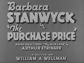 The purchase price (1932) William A. Wellman - HD movie title