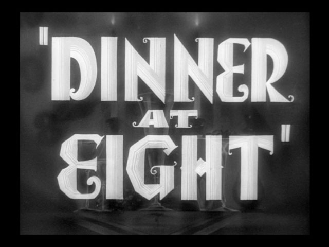 Dinner at eight movie trailer title
