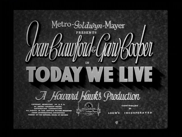 Today we live 1933 movie title