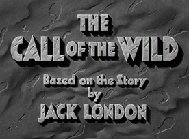 Call of the Wild (1935) William A. Wellman - Blu-ray movie title