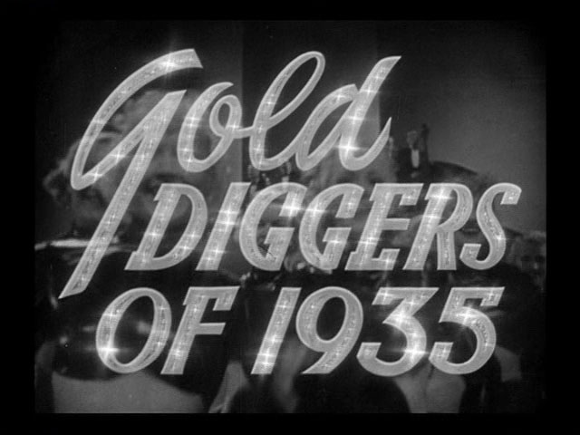 Gold Diggers of 1935 movie trailer title