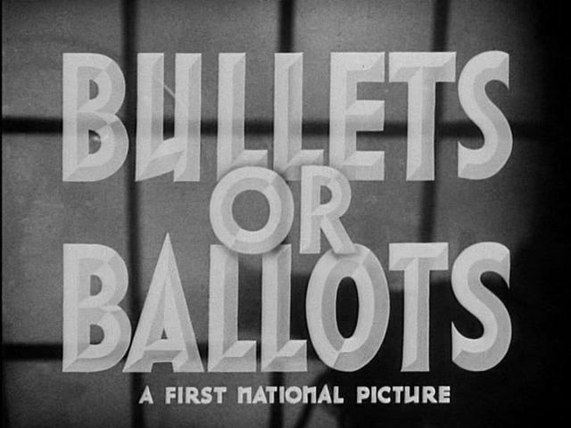 Bullets or ballots movie trailer title