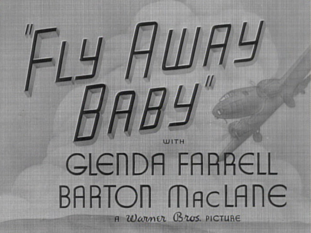 Fly Away Baby 1937 movie title