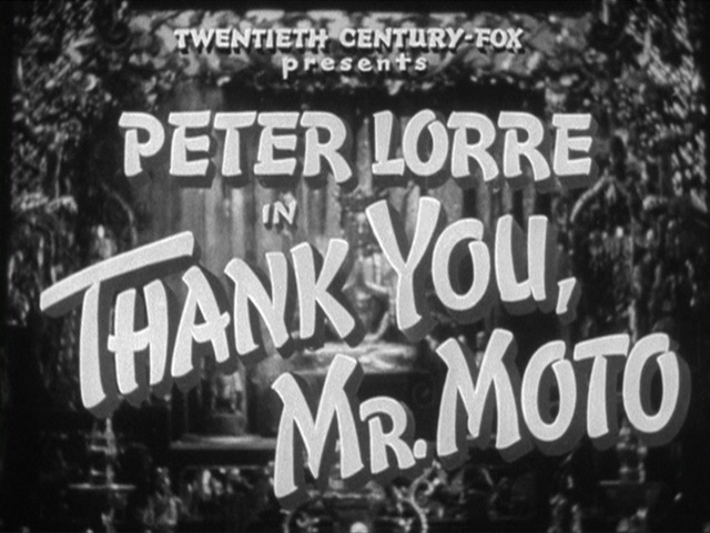 Thank You, Mr. Moto 1937 movie title