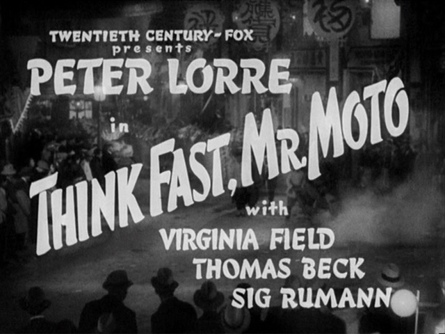 Think Fast, Mr. Moto 1937 movie title