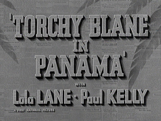 Torchy Blane in Panama 1938 movie title