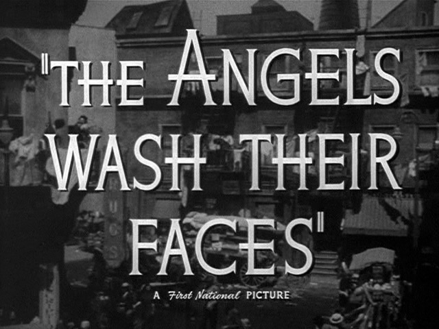The Angels Wash Their Faces 1939 movie title
