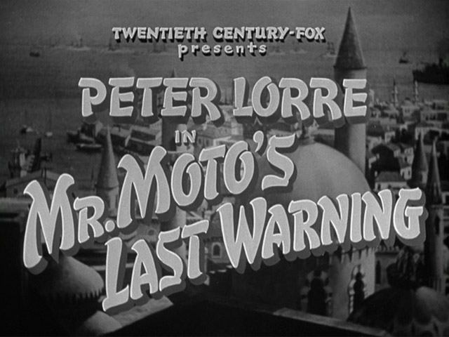 Mr. Moto's Last Warning 1939 movie title