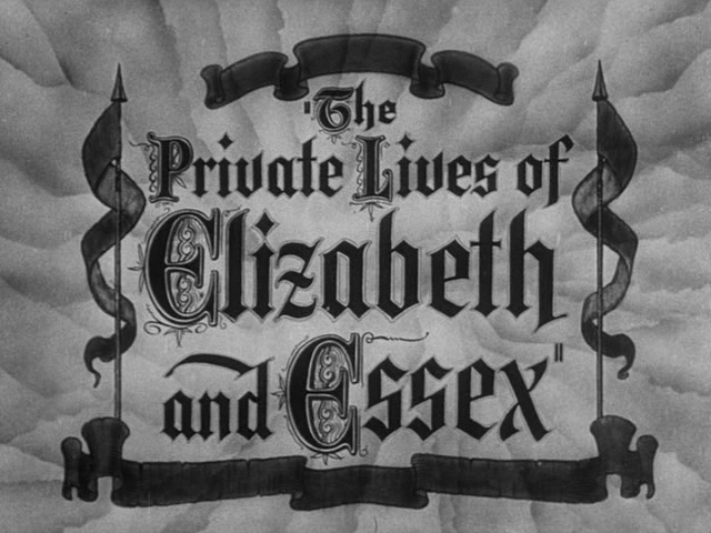 The Private Lives of Elizabeth and Essex trailer title