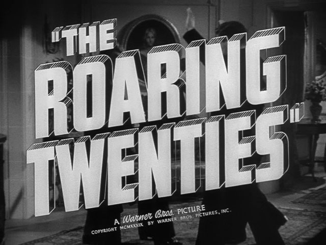 The roaring twenties movie trailer title