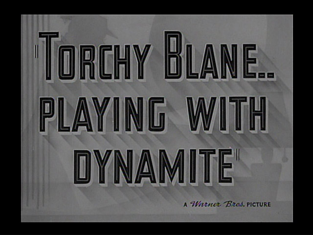 Torchy Blane.. Playing with Dynamite 1939 movie title