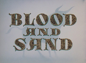 Blood and Sand (1941) Rouben Mamoulian - blu-ray movie title