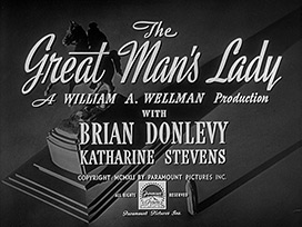 The Great Man's Lady (1942) William A. Wellman - Blu-ray movie title