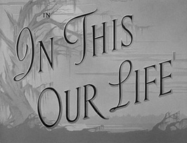 In this our life (1942) HD movie title