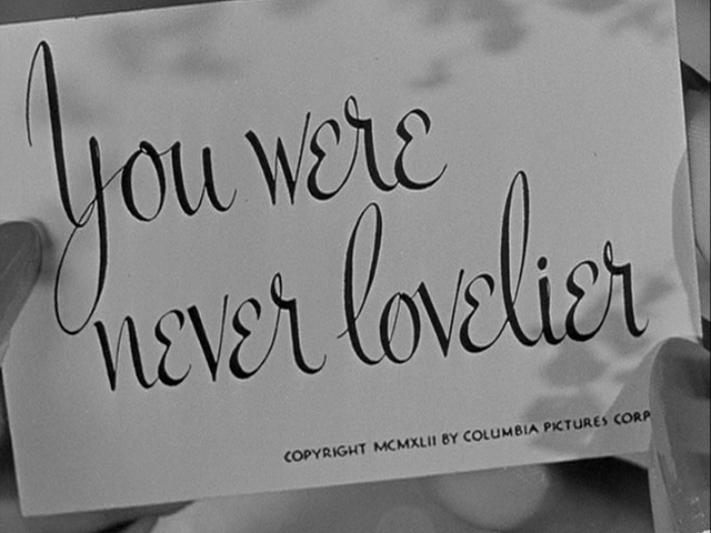 You Were Never Lovelier (1942) movie title