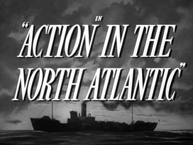 Action in the North Atlantic (1943) Humphrey Bogart - HD movie title