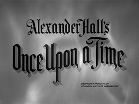 Once Upon a Time (1944) Cary Grant - blu-ray movie title