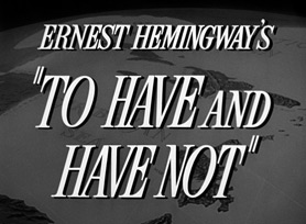 To have and have not (1944) Humphrey Bogart - blu-ray movie title