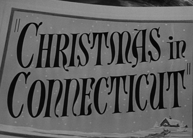 Christmas In Connecticut Movie.Christmas In Connecticut 1945 Title Sequence