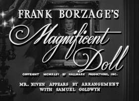 Magnificent Doll (1946) Ginger Rogers
