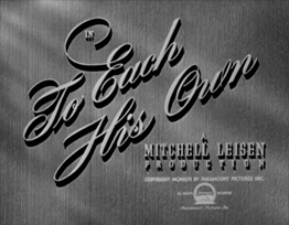 To Each His Own (1946) movie title