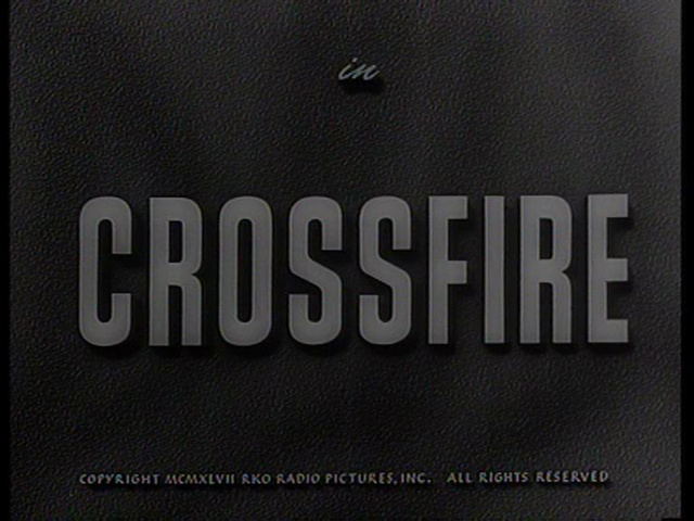 Crossfire 1947 movie title