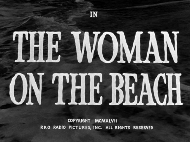 The Woman on the Beach 1947 movie title
