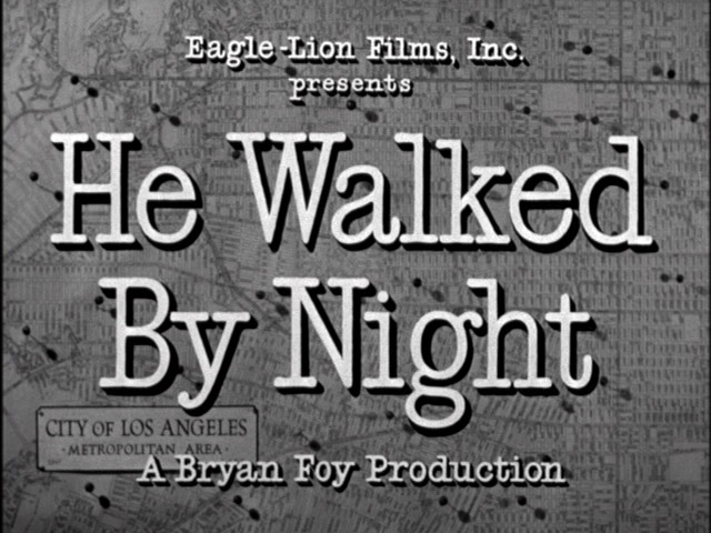 He Walked by Night 1948 movie title