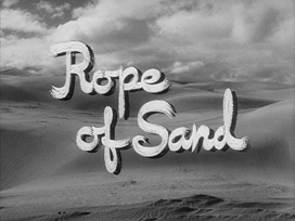 Rope of Sand (1949) Burt Lancaster - blu-ray movie title