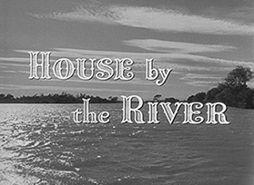 House by the River (1950) blu-ray movie title