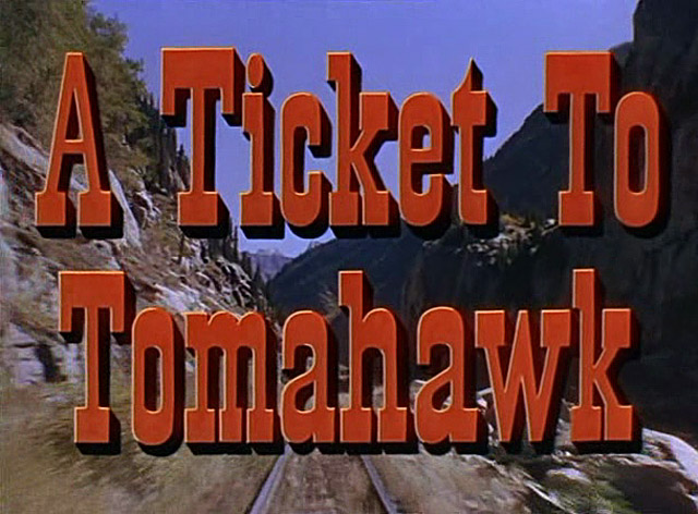 A Ticket to Tomahawk movie title