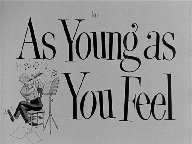 As Young as You Feel movie title