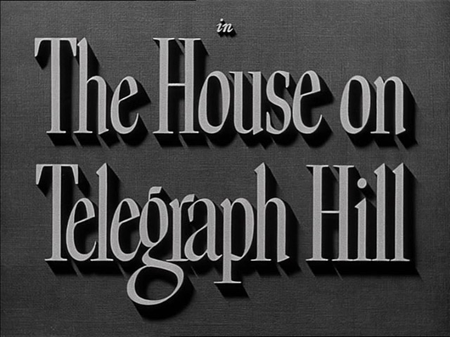 The house on Telegraph Hill 1951 movie title