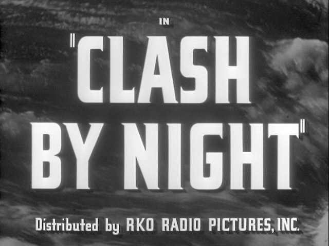 Clash by night 1952 movie title