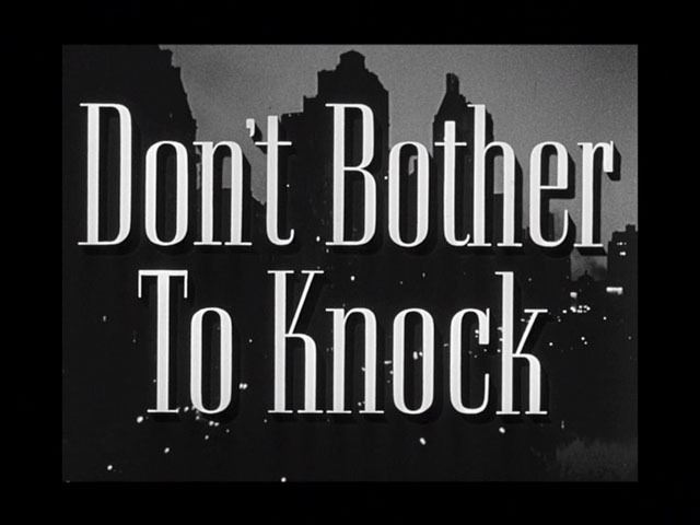 Don't Bother to Knock movie title
