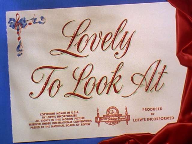 Lovely to Look at (1952) movie title