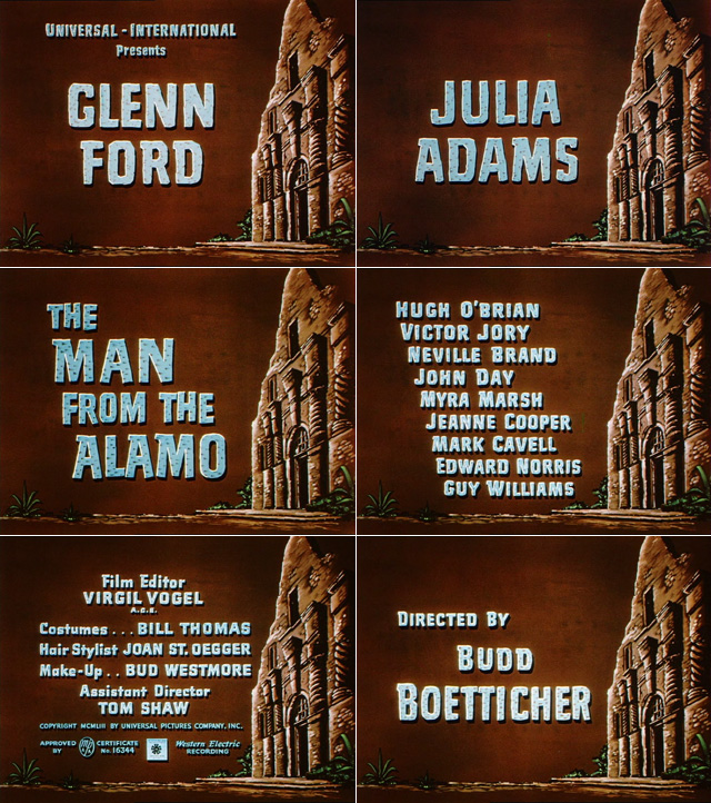 The Man from the Alamo (1953) opening credits