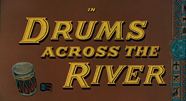 Drums Across the River (1954) movie title