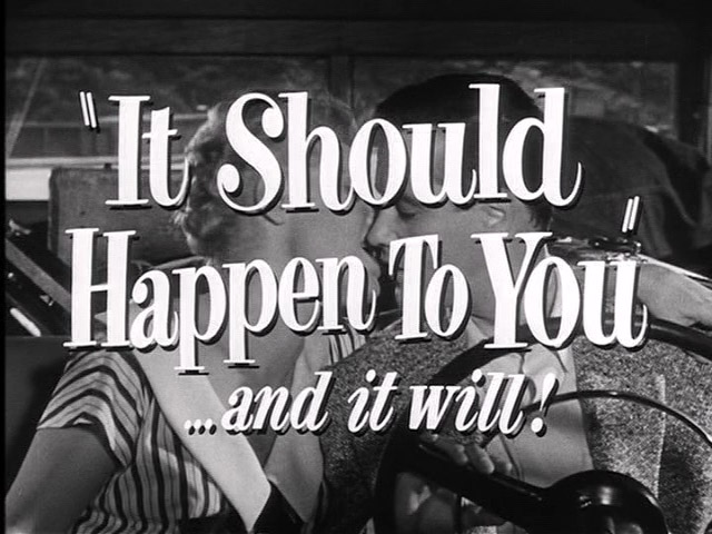 It should happen to you movie trailer title