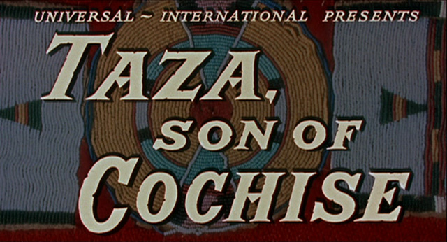 Taza, Son of Cochise (1954) movie title