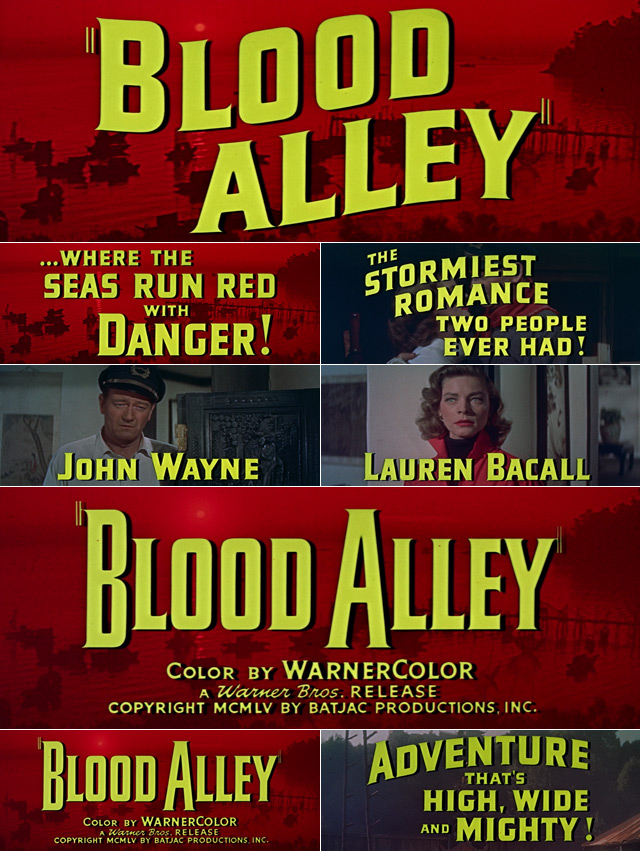 Blood Alley (1955) trailer titles