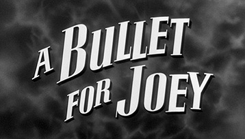 A Bullet for Joey (1955) Edward G. Robinson - blu-ray movie title