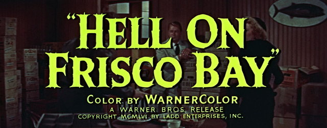 Hell on Frisco Bay (1955) trailer title