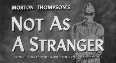Not as a Stranger (1955) Stanley Kramer - blu-ray movie title