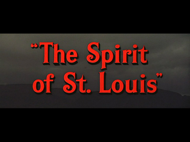 The Spirit of St. Louis 1957 movie title