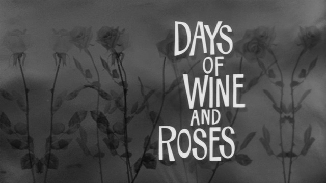 Days of Wine and Roses 1962 movie title