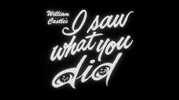 I Saw What You Did (1965) Universal Pictures - Blu-ray movie title